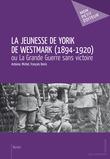 La Jeunesse de Yorik de Westmark (1894-1920)