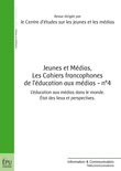 Jeunes et médias, Les cahiers francophones de l'éducation aux médias - n° 4