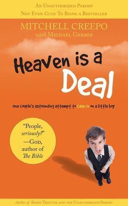 Heaven Is A Deal