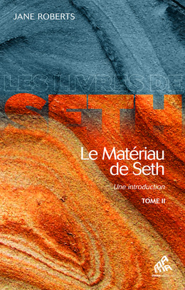 Le Matériau de Seth, Tome 2