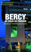 Bercy au cœur du pouvoir