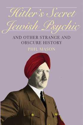 Hitler's Secret Jewish Psychic