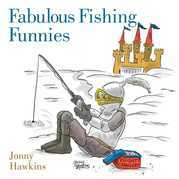 Fabulous Fishing Funnies