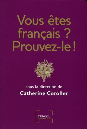 Vous êtes français? Prouvez-le!