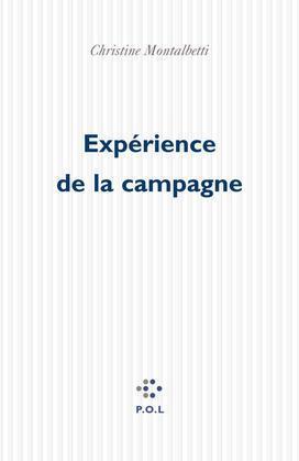 Expérience de la campagne