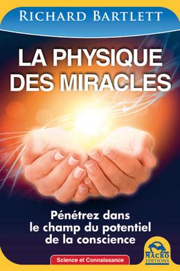 La physique des miracles