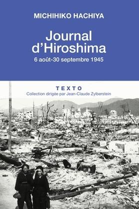 Journal d'Hiroshima, 6 Aout - 30 Septembre 1945