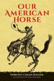 Our American Horse