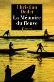 La mémoire du fleuve