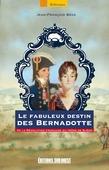 Le fabuleux destin des Bernadotte