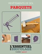 Revêtements intérieurs : revêtements de sol - parquets