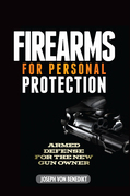 Firearms For Personal Protection