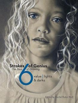 Strokes Of Genius 6: Value - Lights & Darks