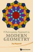 A Participatory Approach to Modern Geometry
