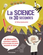 La Science en 30 secondes