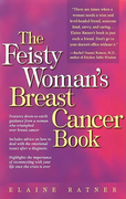 The Feisty Woman's Breast Cancer Book