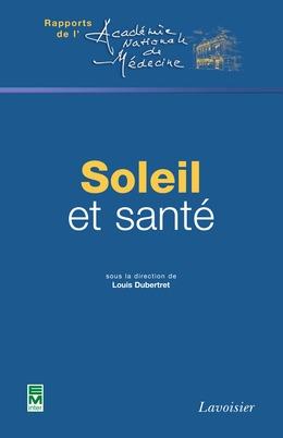 Soleil et santé (Rapports de l'Académie Nationale de Médecine)