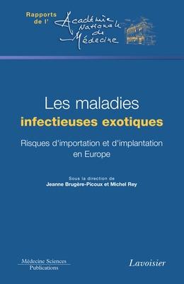 Les maladies infectieuses exotiques