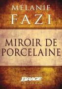Miroir de porcelaine
