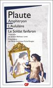Amphitryon, L'Aululaire, Le Soldat fanfaron