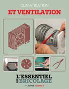 Chauffage & Climatisation : Climatisation et ventilation