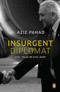 Insurgent Diplomat - Civil Talks or Civil War?