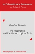 The Pragmatists and the Human Logic of Truth