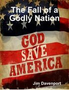 The Fall of a Godly Nation