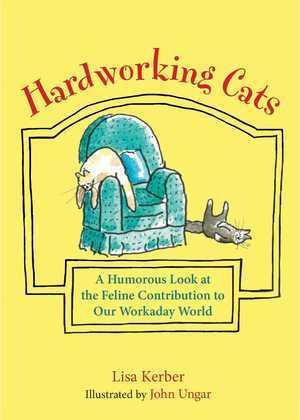 Hardworking Cats