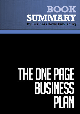 Summary: The One Page Business Plan - Jim Horan