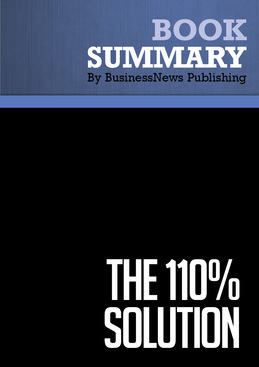 Summary : The 110% Solution - Mark H. Mccormack