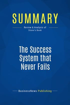 Summary: The Success System that Never Fails