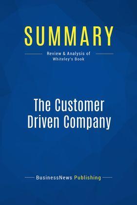Summary: The Customer Driven Company