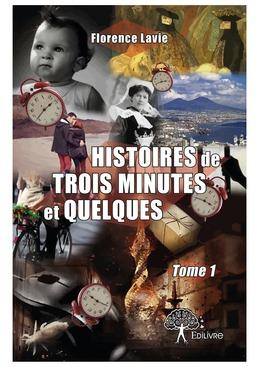 Histoires de trois minutes et quelques Tome 1