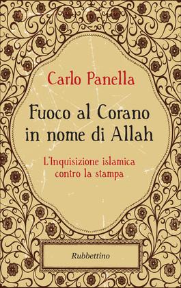 Fuoco al Corano in nome di Allah