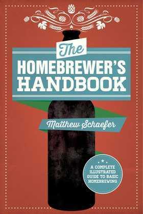 The Homebrewer's Handbook