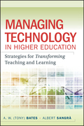 Managing Technology in Higher Education: Strategies for Transforming Teaching and Learning
