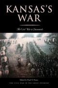 Kansas's War: The Civil War in Documents