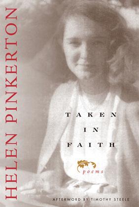 Taken In Faith: Poems