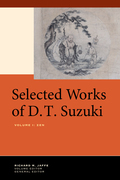 Selected Works of D.T. Suzuki, Volume I