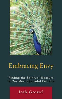 Embracing Envy: Finding the Spiritual Treasure in Our Most Shameful Emotion