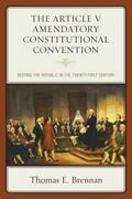 The Article V Amendatory Constitutional Convention