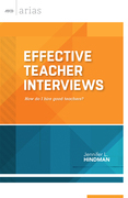 Effective Teacher Interviews: How do I hire good teachers?