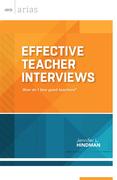 Effective Teacher Interviews