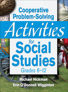 Cooperative Problem-Solving Activities for Social Studies Grades 6-12