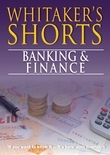 Whitaker's Shorts 2014: Banking and Finance