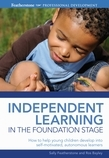 Independent Learning in the Foundation Stage