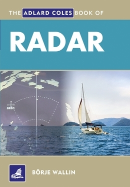 The Adlard Coles Book of Radar