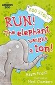 Run! The Elephant Weighs a Ton!