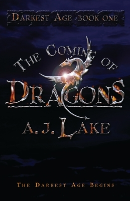 The Coming of Dragons